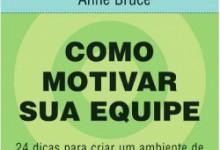 Como Motivar a Sua Equipe
